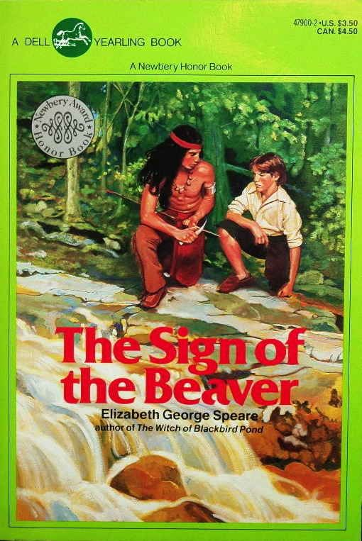 The Sign of the Beaver by Elizabeth George Speare   35 Childhood Books You May Have Forgotten About