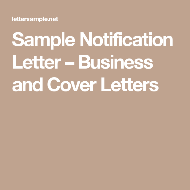 Sample Notification Letter Business And Cover Letters Sample