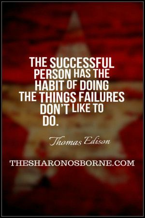 Quote The Successful Person Has The Habit Of Doing Things Failures