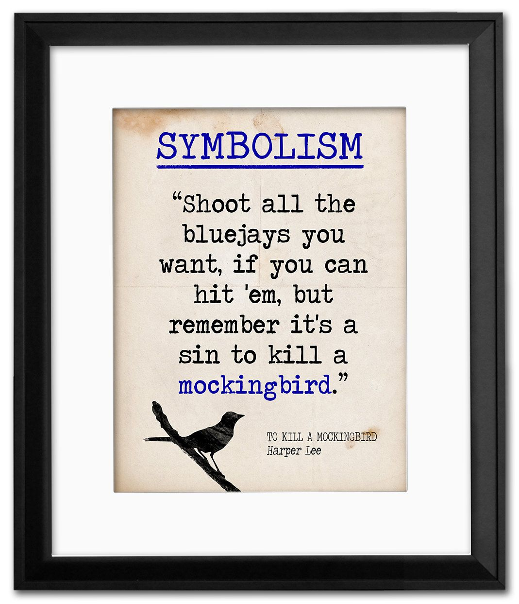 to kill a mockingbird symbolism quote educational art print to kill a mockingbird symbolism quote educational art print featuring harper lee vintage style