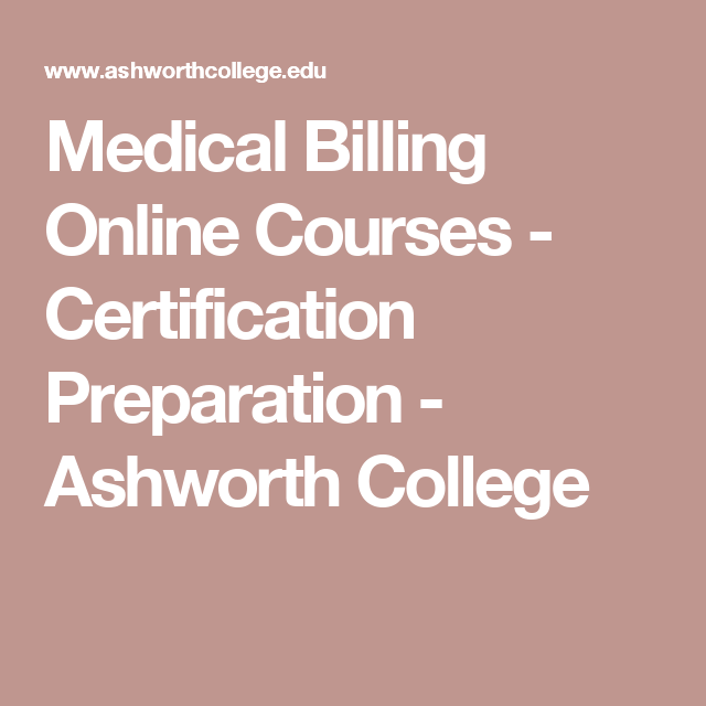 ashworth college medical billing and coding
