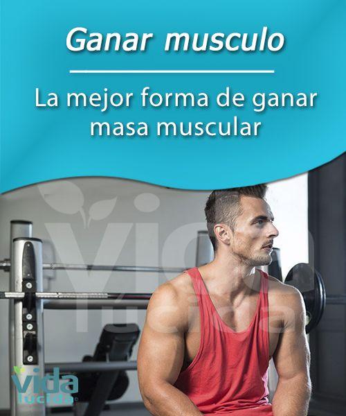 mejor forma de ganar masa muscular