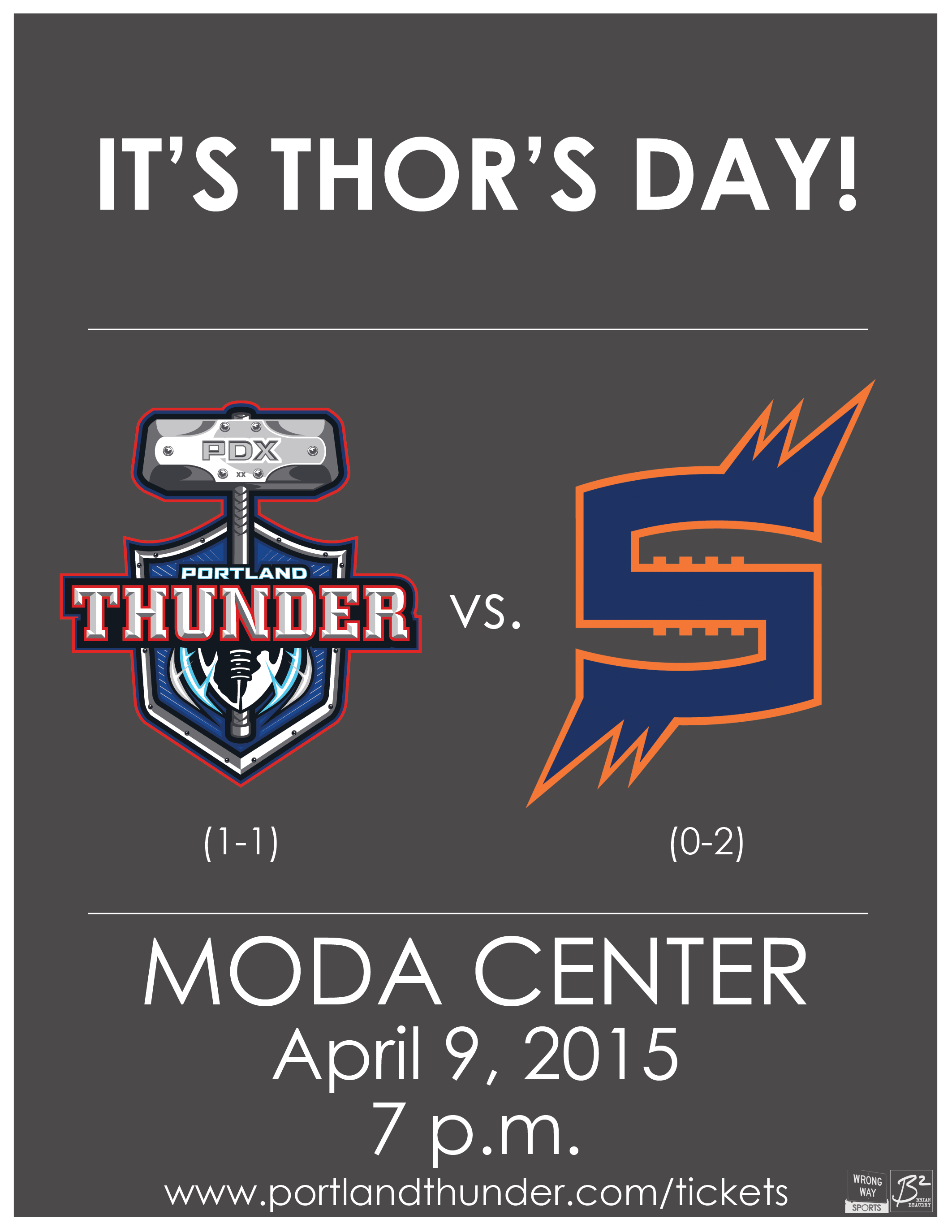It's Thor's Day! Portland Thunder vs. Spokane Shock at the Moda Center. April 9, 2015, 7 p.m.