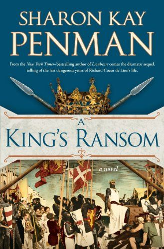 A King S Ransom By Sharon Kay Penman Http Www Dp 0399159223 Ref Cm Sw R Pi Dp Tvh Historical Fiction Books Historical Fiction Novels Fiction Books