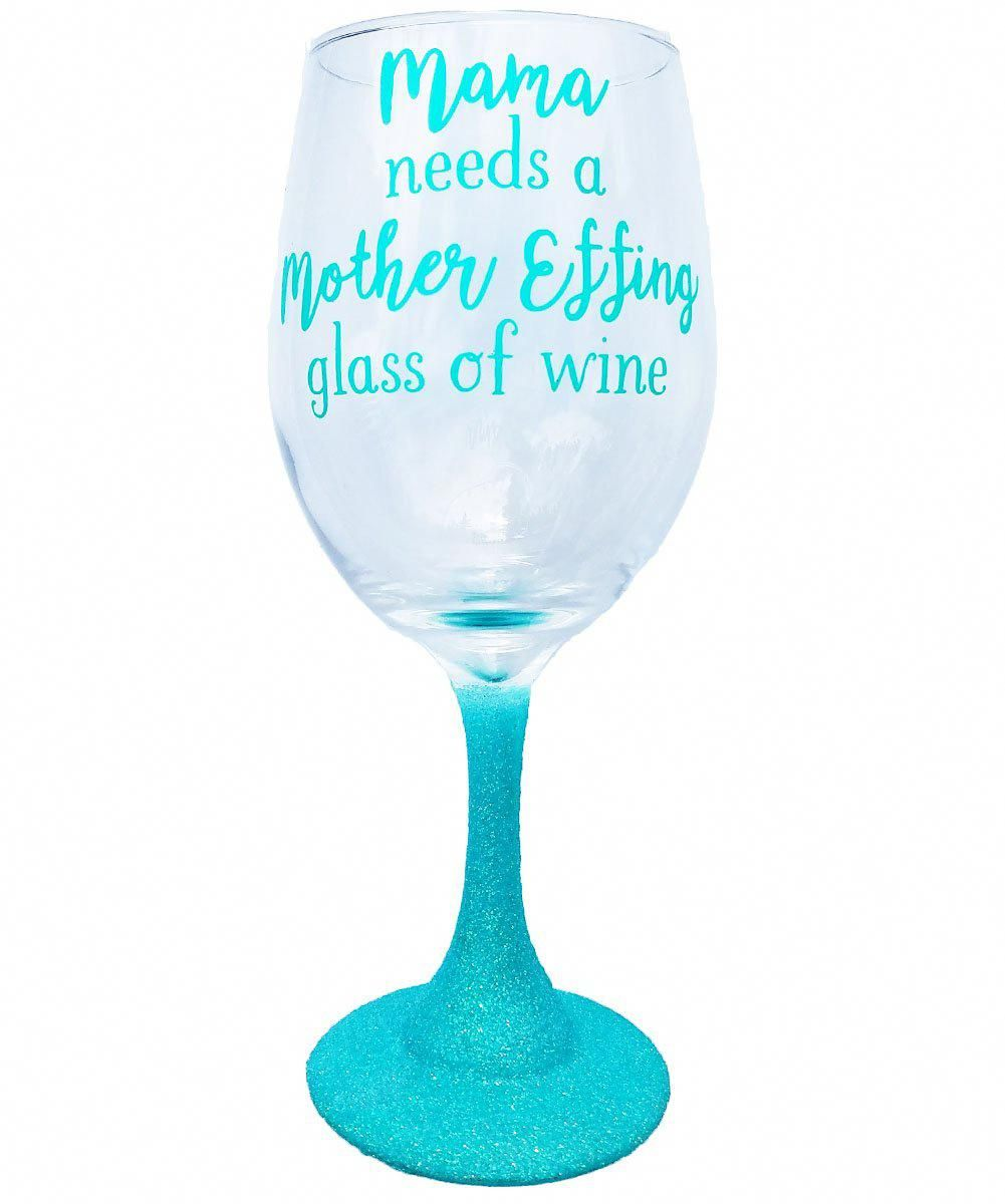 Funny Mom Wine Glass Gift with Saying Quote and Glitter