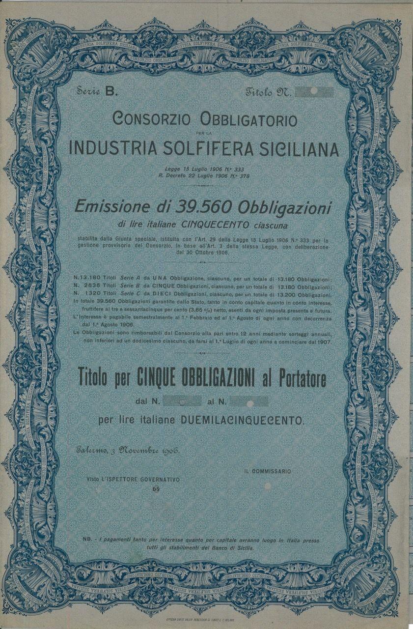 INDUSTRIA SOLFIFERA SICILIANA CONS. OBBLIGATORIO PER LA - #scripomarket #scriposigns #scripofilia #scripophily #finanza #finance #collezionismo #collectibles #arte #art #scripoart #scripoarte #borsa #stock #azioni #bonds #obbligazioni