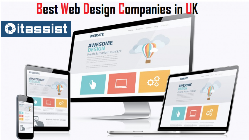 If You Are Searching For A Web Design Company In The Uk Then It Assist Is The Best Option Fo Web Development Design Website Design Company Web Design Services