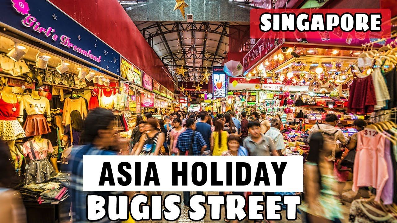 Bugis Street Is The Largest Market In Singapore And Best Place To