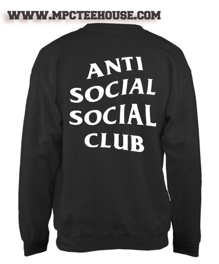 Anti Social Social Club Sweatshirt Mpcteehouse Anti Social Social Club Club Sweatshirts Anti Social