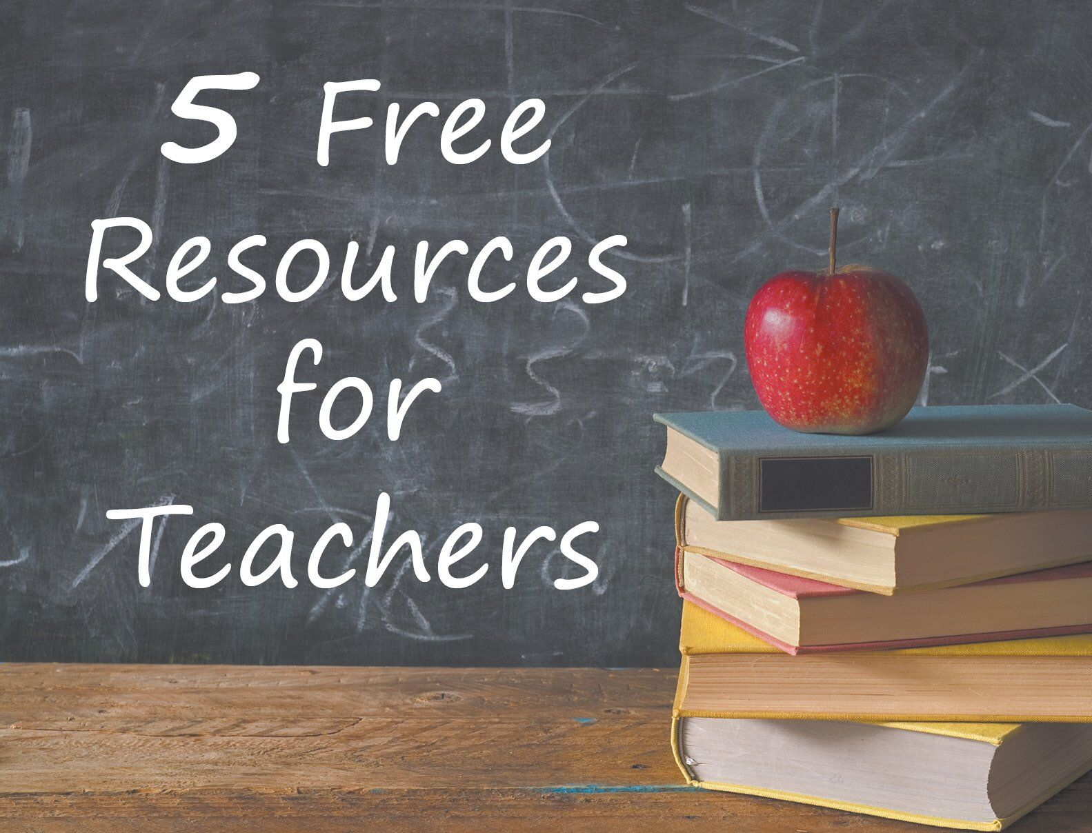 5 Free Resources For Teachers With Images