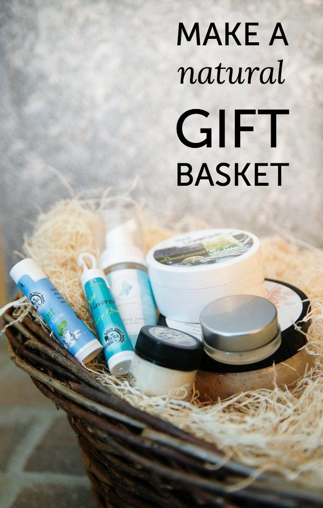 How to make a natural gift basket for the eco-friendly/green person ...