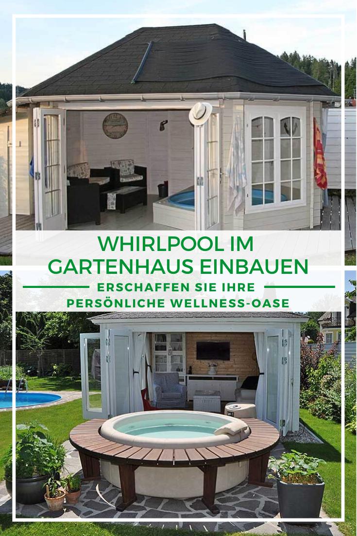 Whirlpool im Gartenhaus einbauen in 2020 Gartenhaus