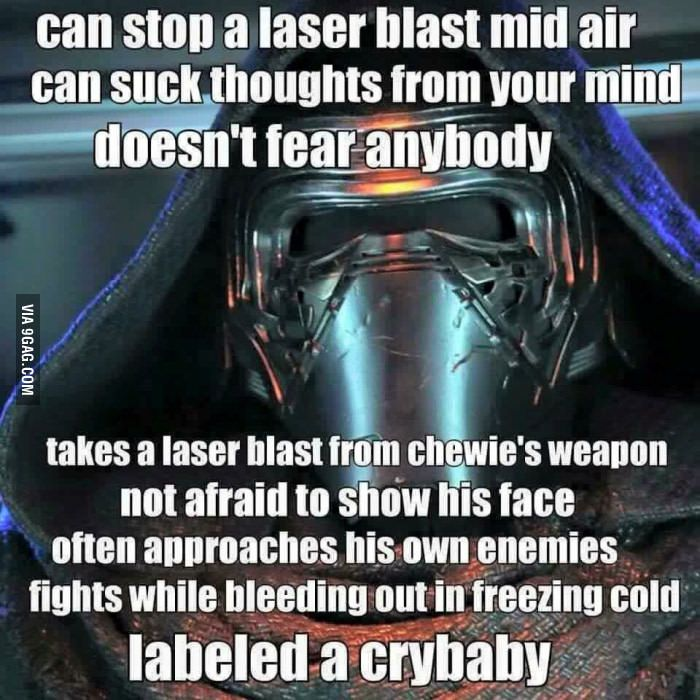 Small Spoiler Alert To All The Kylo Ren Haters Star Wars Humor Star Wars Memes Star Wars