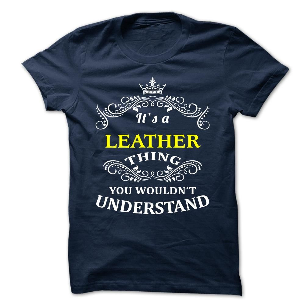 LEATHER T-Shirts, Hoodies. BUY IT NOW ==►…