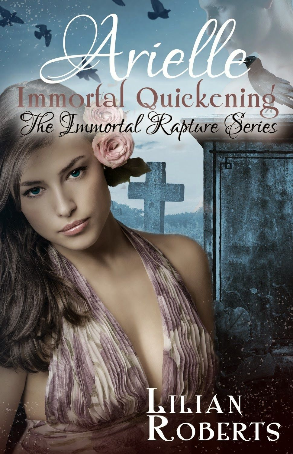Arielle Immortal Quickening  The Immortal Rapture Series Gets Better And  Better!