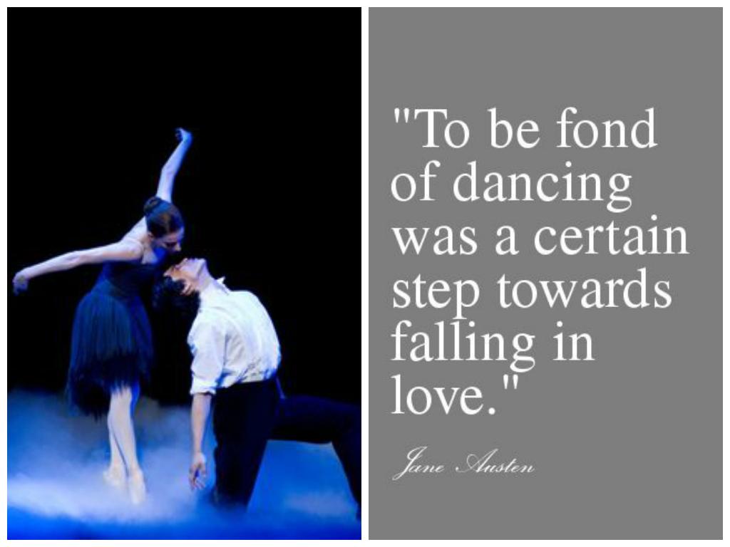 Wednesday S Dance Quote Janeaustin Dance Love Quote Dance Life Dance Quotes Dance Lessons