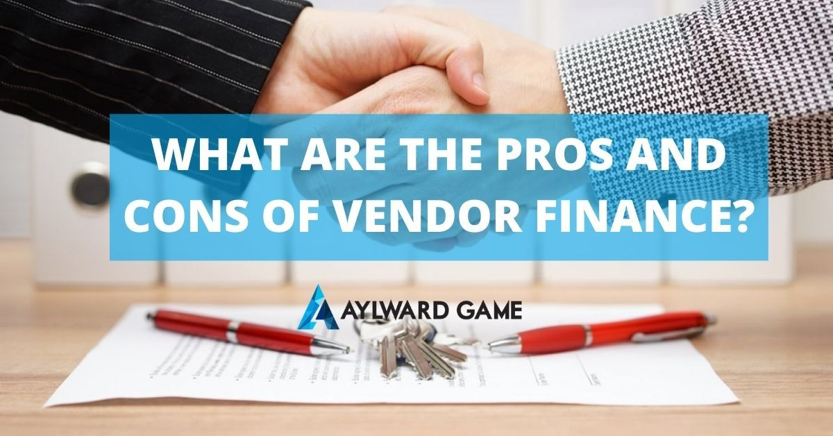 What Are The Pros And Cons Of Vendor Finance Finance Legal Services Business Law