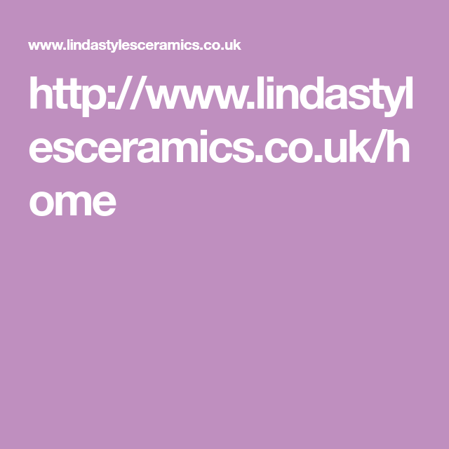 http://www.lindastylesceramics.co.uk/home