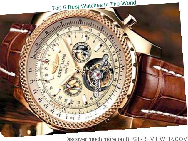 mens watches best expensive brands | World's Best Watches ...