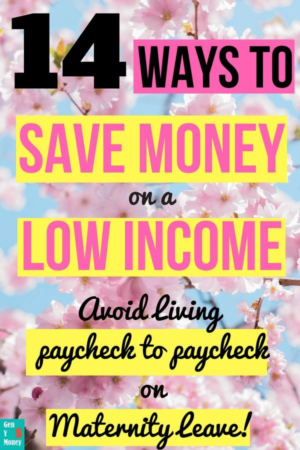 14 Möglichkeiten, Geld mit geringem Einkommen im Mutterschutz zu sparen