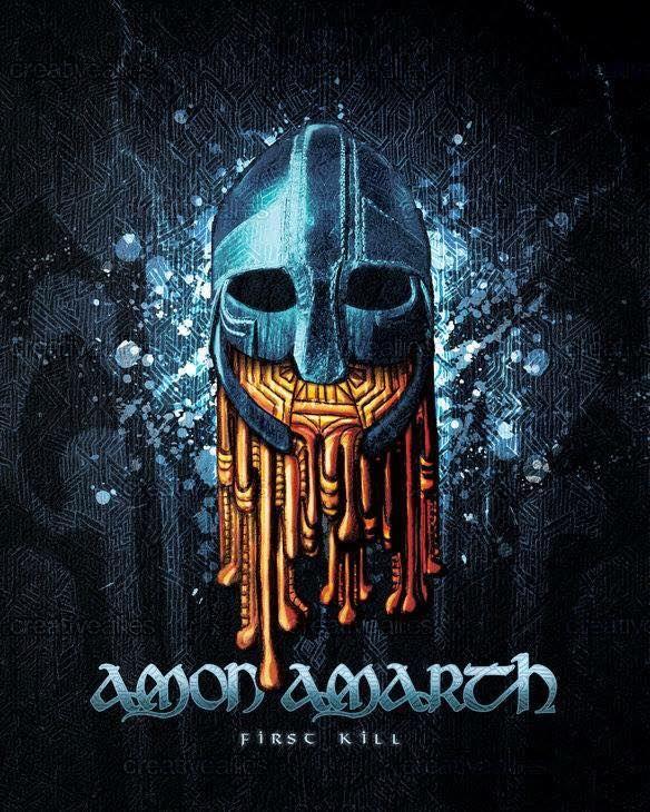 Amon Amarth First Kill Artwork Amon Amarth Amon Heavy Metal Art