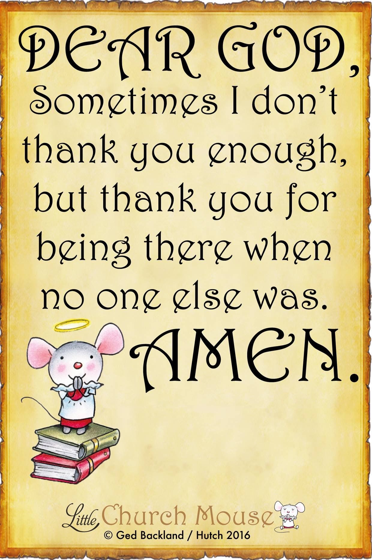 Christian Inspirational Quotes Life Dear God Sometimes I Don't Thank You Enough But Thank You For