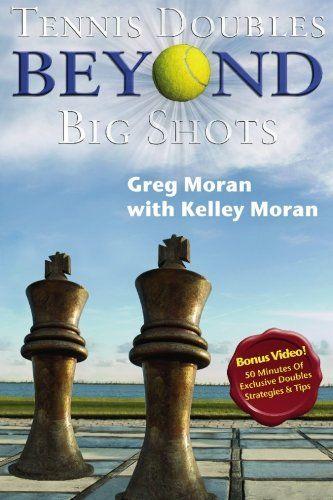Read Book Tennis Doubles Beyond Big Shots Download Pdf Free Epub Mobi Ebooks Tennis Doubles Grand Slam Tennis Tennis