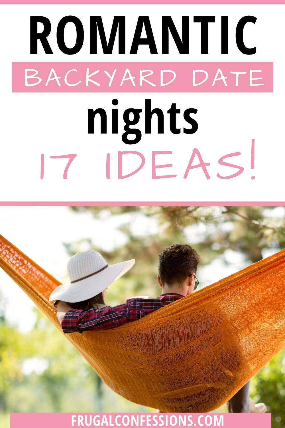 17 Stay At Home Date Ideas for Couples (In Your Backyard