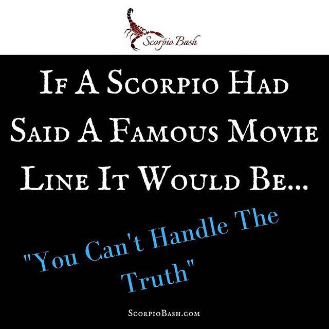 #scorpio can you name the movie of this famous quote? #scorpiobash#scorpion#zodiac#zodiacsigns#quote#teamscorpio#life#scorpioaf