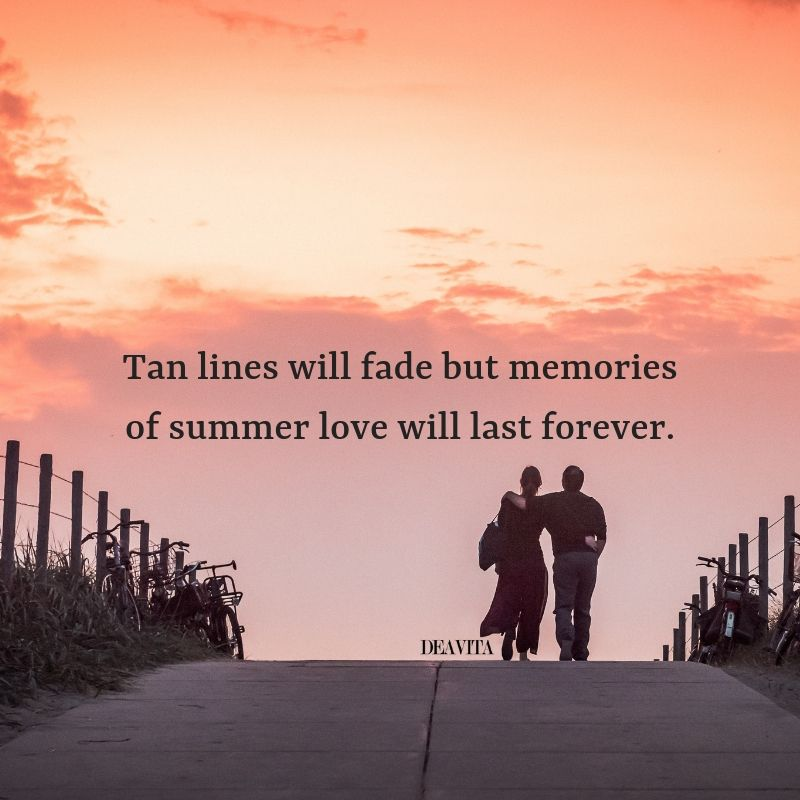 Summer Love Memories Short Inspirational And Romantic Quotes Summer Love Quotes Romantic Summer Love Quotes Summer Memories Quotes Summer Romance Quotes