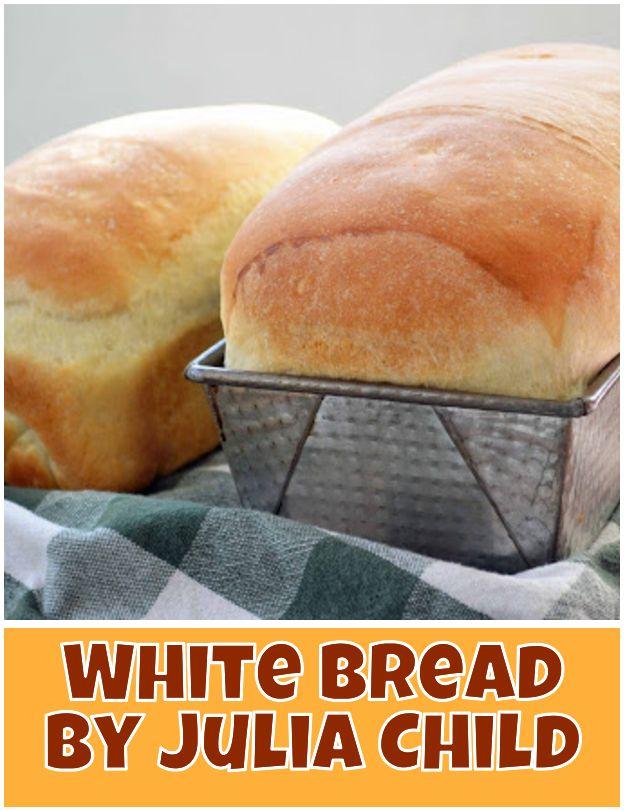 White Bread By Julia Child Julia Child S White Sandwich Bread