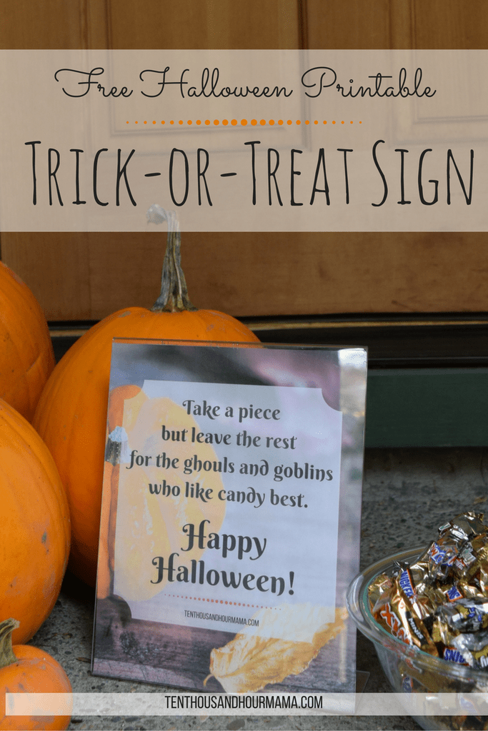 download this free trick or treat sign printable to leave with a candy bowl on your