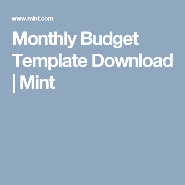 Monthly Budget Template Download Mint Get Organized Pinterest
