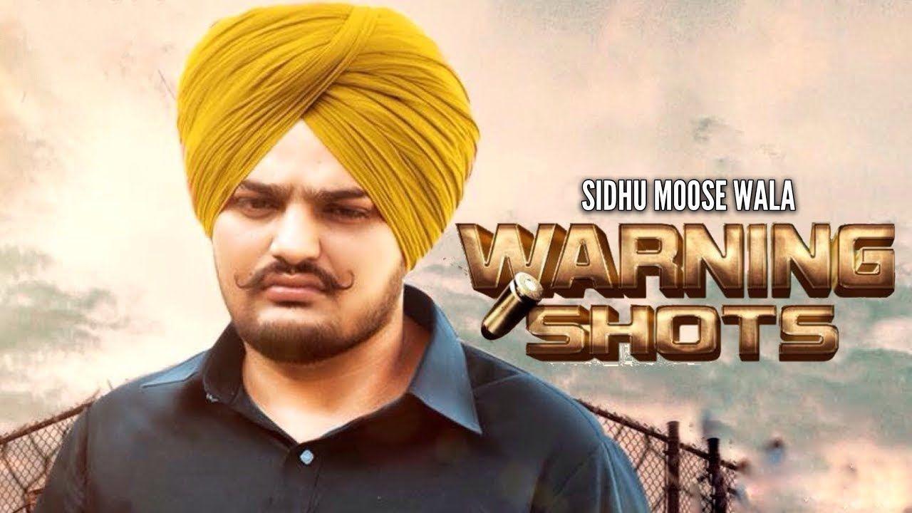 Warning Shots Sidhu Moose Wala Djpunjab Io Download At Http Djpunjab Io Single Tracks Warning Shots Sidhu Moose Wala Mp3 Mp3 Song Download Songs Mp3 Song