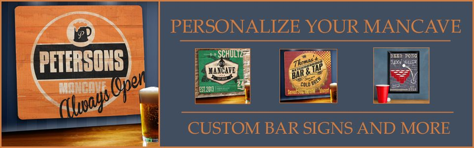 Mancave and Pub signs!