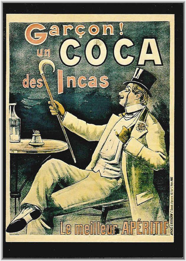 Vino tónico francés elaborado con hojas de coca. La Coca des Incas se anunciaba como el mejor aperitivo. Aunque casi todos los vinos de coca proclamaban efectos medicinales, es indudable que también se consumían con fines lúdicos o recreativos. Cartel impreso por G. Reverchon, París, 1890