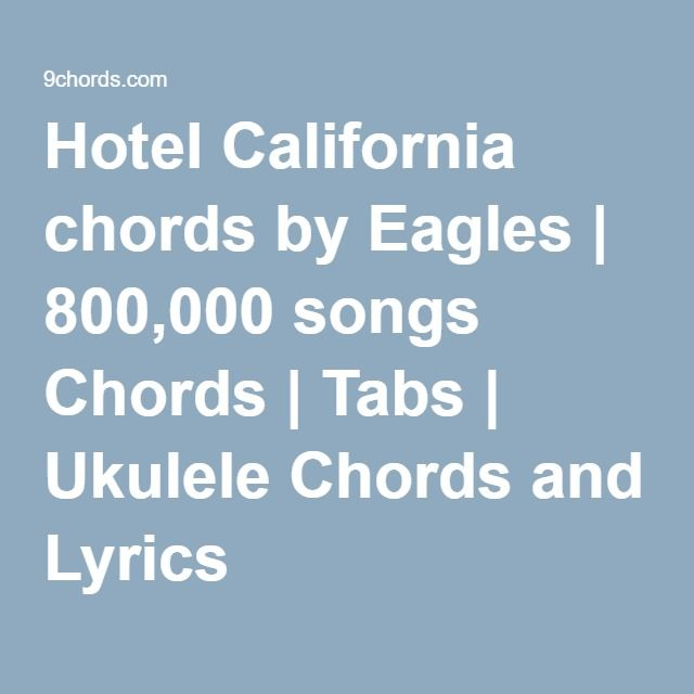 Hotel California chords by Eagles | 800,000 songs Chords | Tabs ...