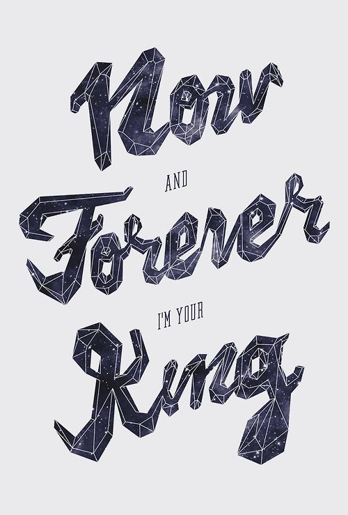 Now And Forever I'm Your King by Miguel Yatco | Typography