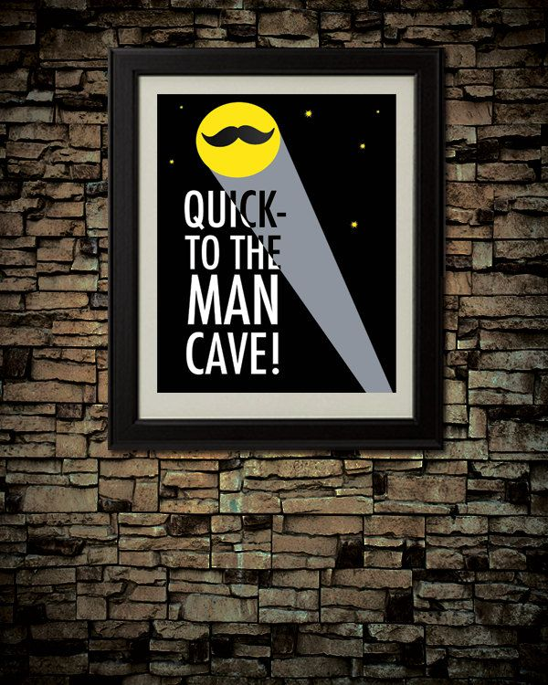 To The MAN CAVE, Downloadable Game Room Wall Art
