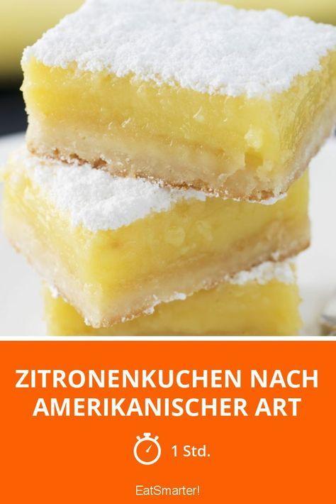 Zitronenkuchen Nach Amerikanischer Art Rezept Rezepte