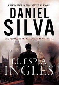 #NovedadesBiblioteca EL ESPÍA INGLÉS de  DANIEL SILVA Novela de intriga y suspense