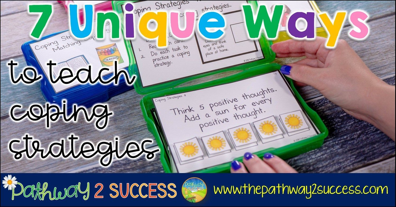 Unique Ways To Teach Coping Strategies