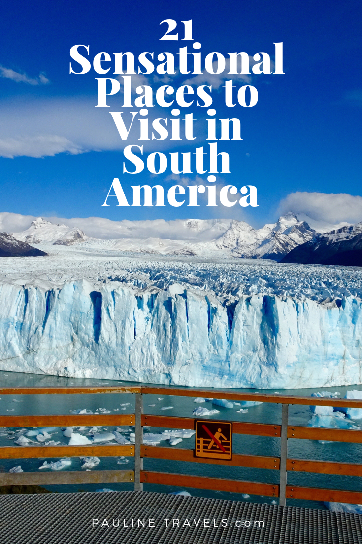 Photo of 21 Top Sensational Places to Visit in South America – Bucket List –