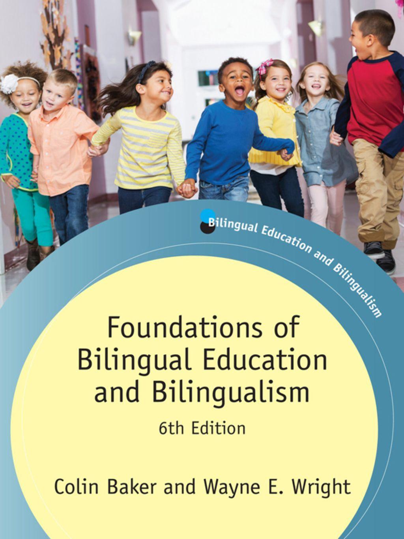 Foundations Of Bilingual Education And Bilingualism Ebook