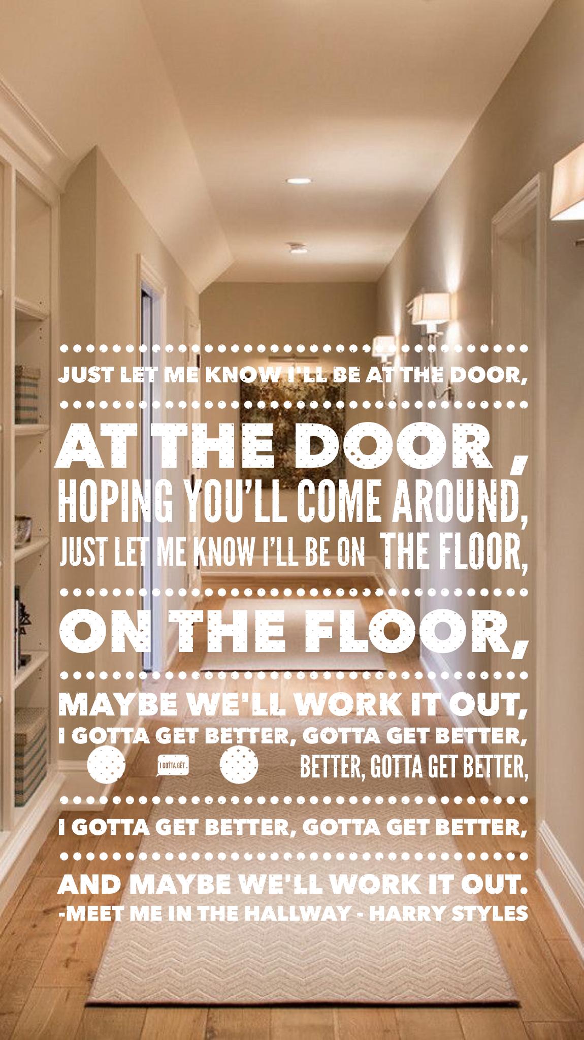 Meet Me In The Hallway Iphone Lyrics Wallpaper For Life Pinterest