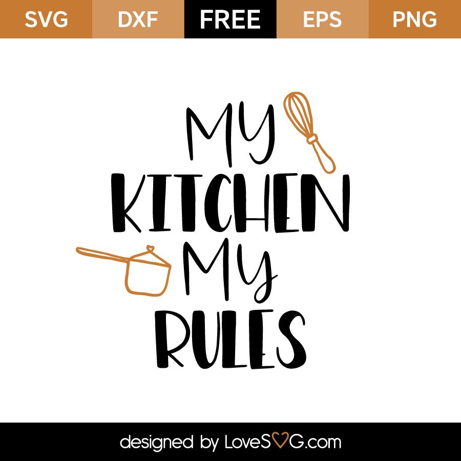 My kitchen my rules | Vorlagen