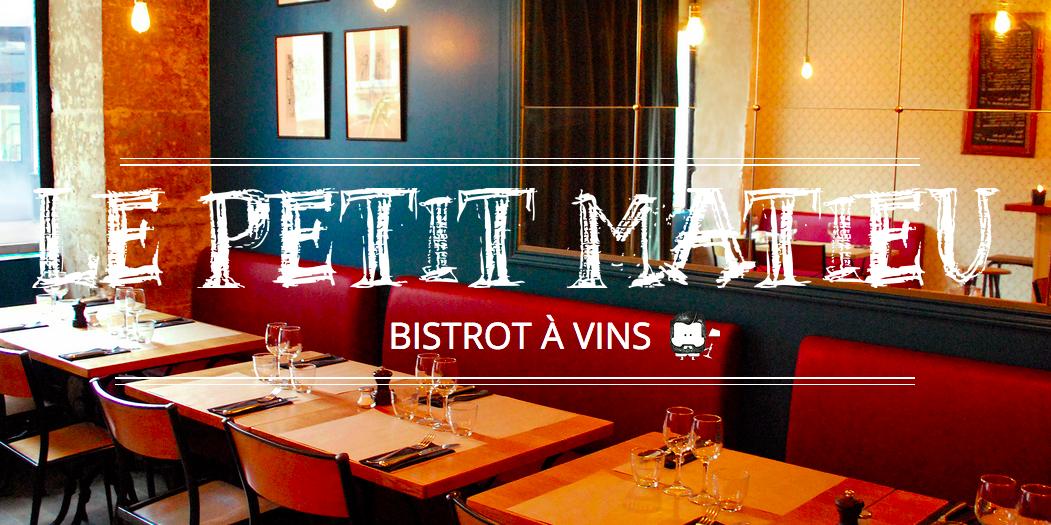 Le  restaurant le Petit Matieu, une bonne adresse parisienne - Blog TheCélinette