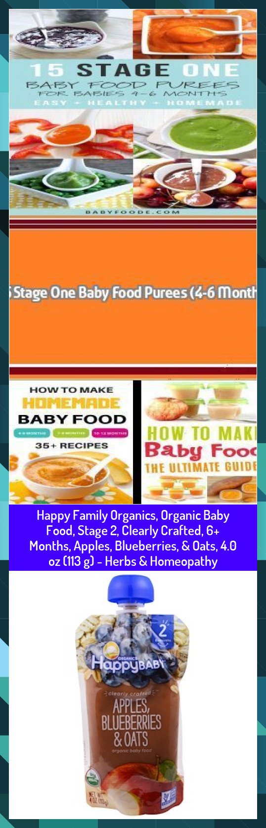 Happy Family Organics Organic Baby Food Stage 2 Clearly Crafted 6 Months Apples Blueberries  Oats 40 oz 113 g  Herbs  Homeopathy