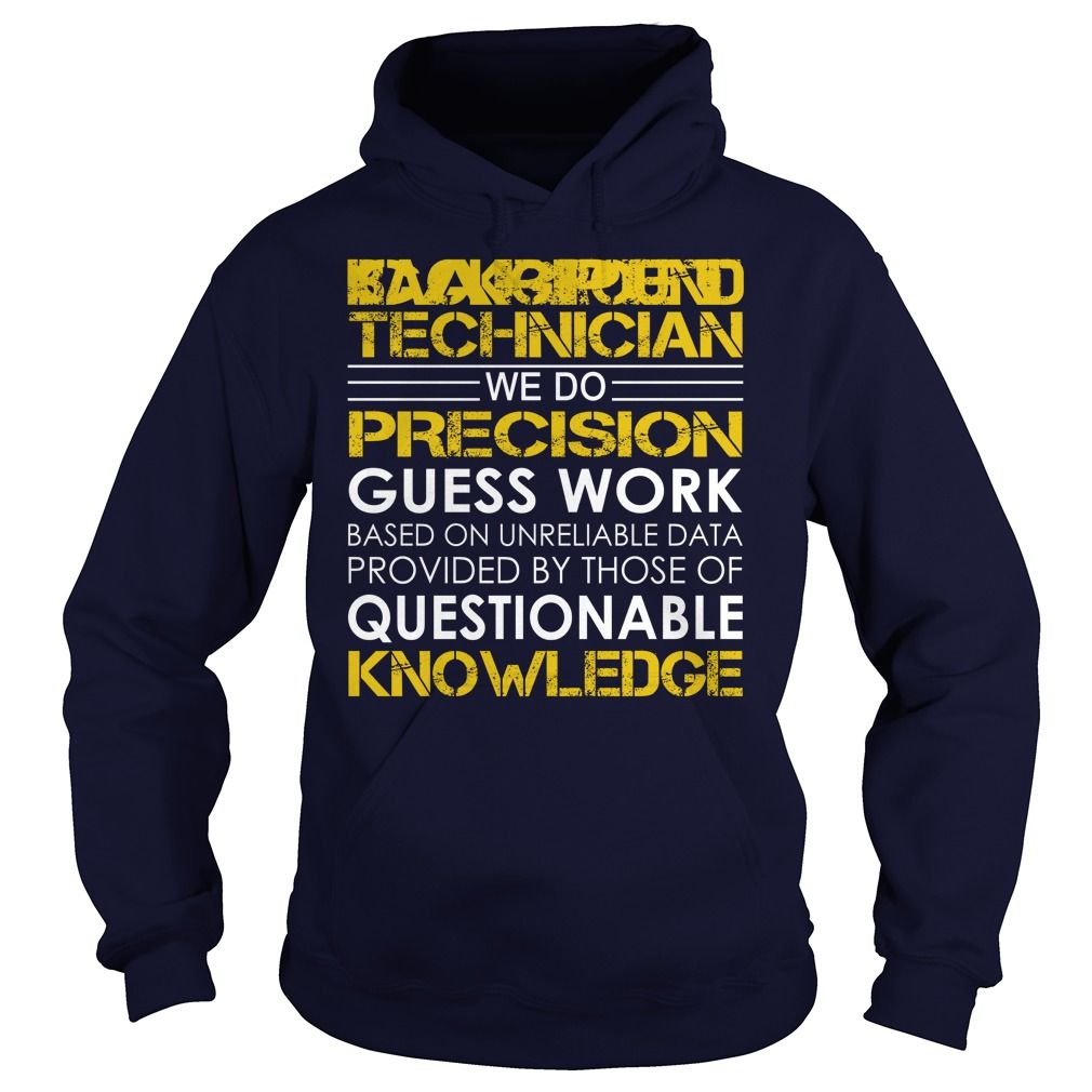 Carpet Technician We Do Precision Guess Work Knowledge T-Shirts, Hoodies. ADD TO…