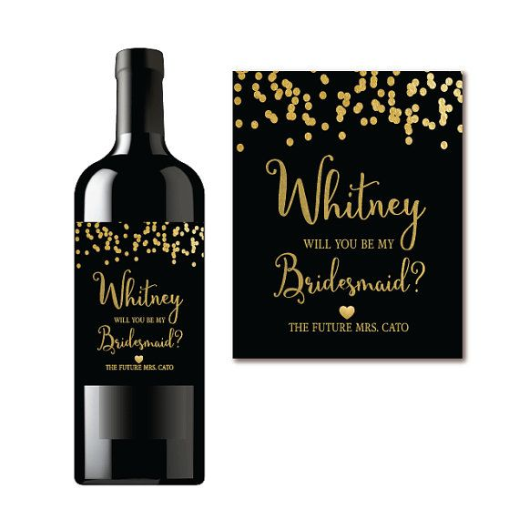 Will You Be My Bridesmaid? Wine Label Proposal Black \ Gold - wine label